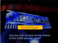 Crimewatch Ancient Egypt: Tomb Robbers